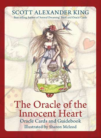 Oracle of the Innocent Heart by Scott Alexander King and illustrated by Sharon McLeod